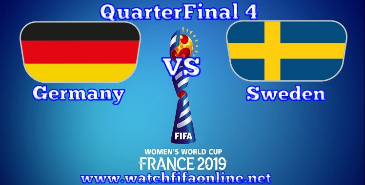 Germany VS Sweden Live stream FIFA Womens World Cup