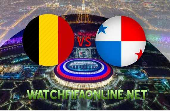 Belgium vs Panama FIFA WC 2018 Stream Live