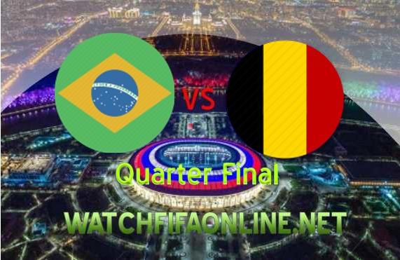Brazil vs Belgium FIFA 2018 Quarterfinal Live