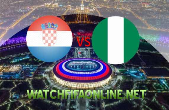 Live Croatia vs Nigeria FIFA WC 2018 Online