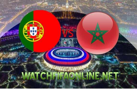 Portugal vs Morocco 2018 FIFA Live