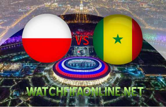 Watch Poland vs Senegal FIFA 2018 Live