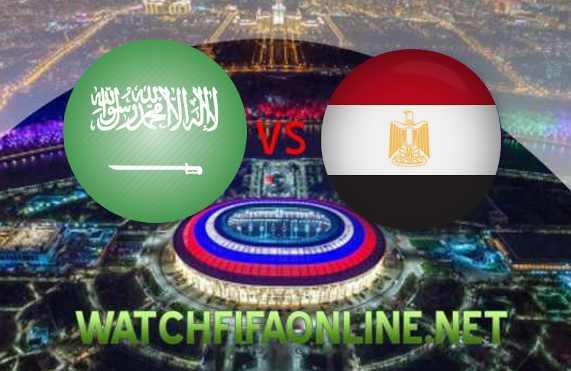 Watch Saudi Arabia vs Egypt FIFA 2018 Live