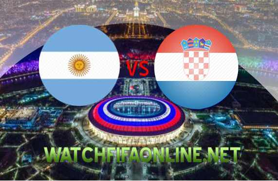 Argentina vs Croatia FIFA 2018 WC Live