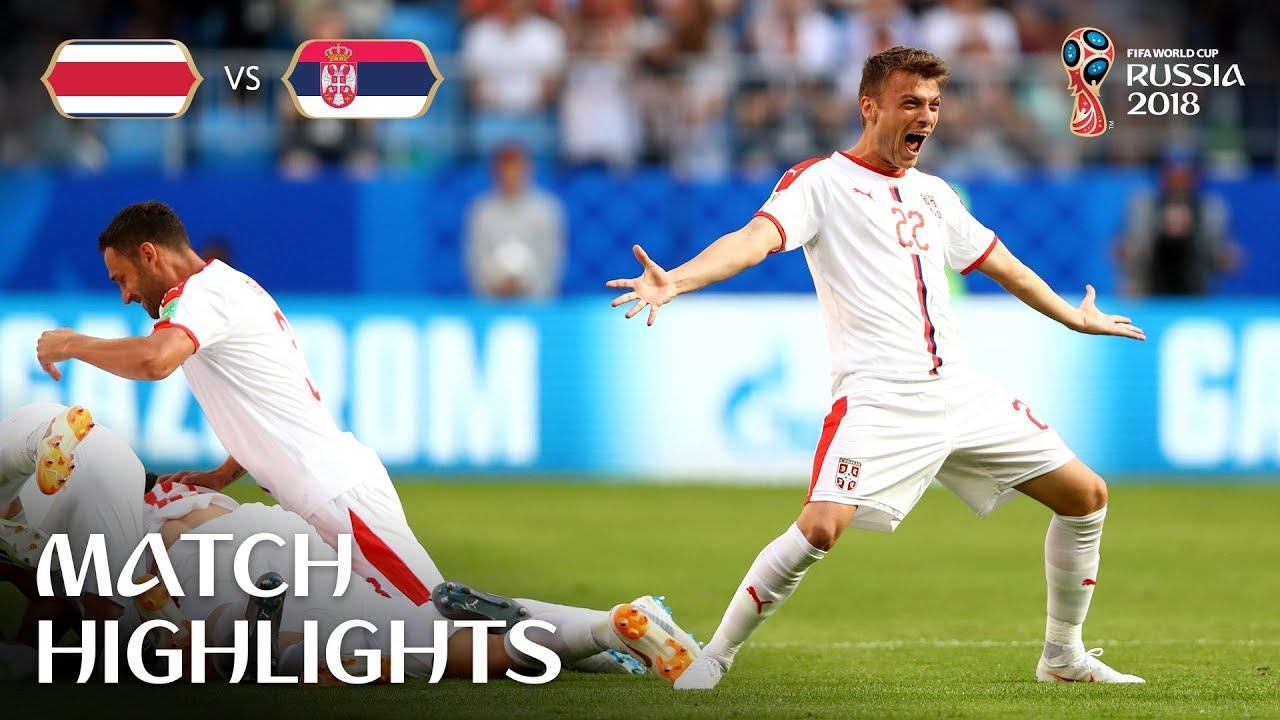 Costa Rica v Serbia MATCH-10 HIGHLIGHTS 17-JUNE-2018