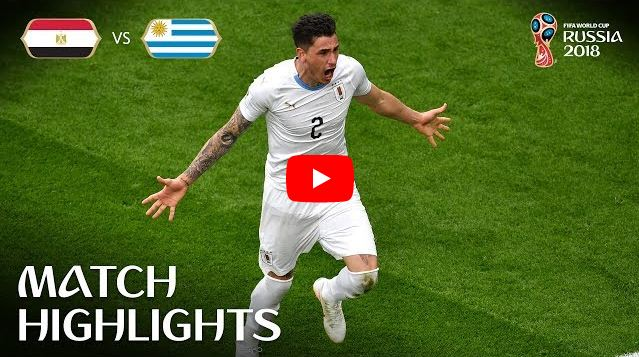 Egypt v Uruguay Match-2 Highlights 14-June-2018