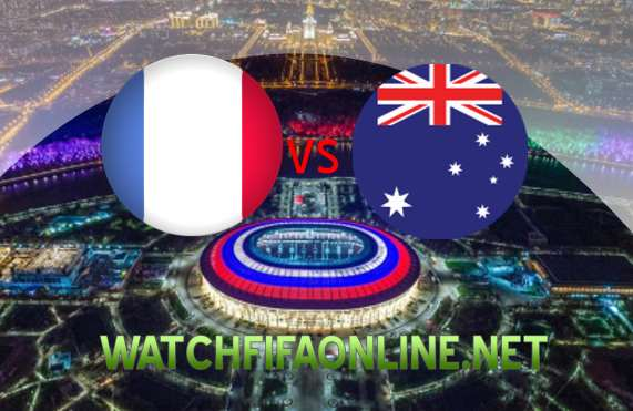 France vs Australia FIFA 2018 Live