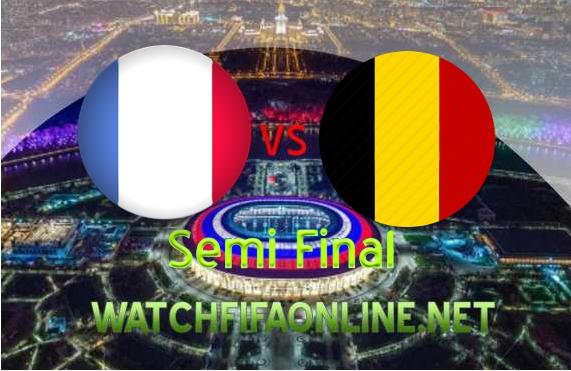 France vs Belgium FIFA Semifinal 2018 Live