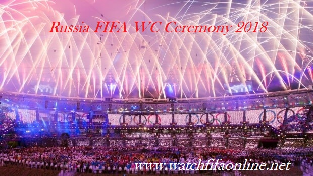 Live World Cup Opening Ceremony 2018 Stream